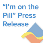 I'm on the Pill - Press Release